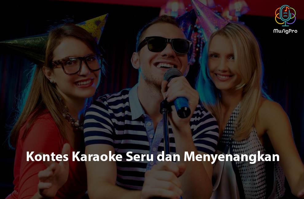 Kontes Karaoke Seru dan Menyenangkan