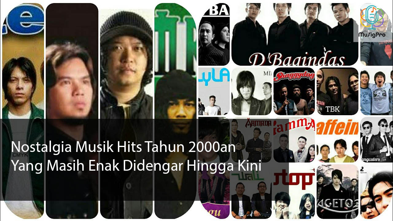 Nostalgia Musik Hits Tahun 2000an Yang Masih Enak Didengar Hingga Kini