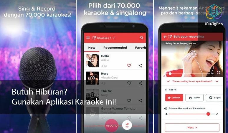 Butuh Hiburan? Gunakan Aplikasi Karaoke ini!