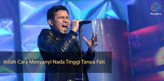 Inilah Cara Menyanyi Nada Tinggi Tanpa Fals