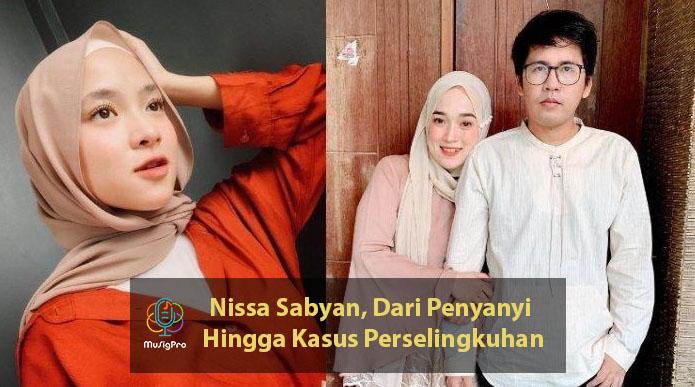 Nissa Sabyan, Dari Penyanyi Hingga Kasus Pelakor