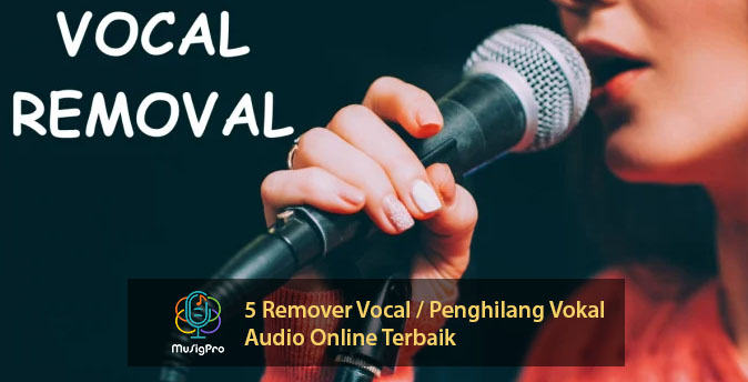 5 Remover Vocal / Penghilang Vokal Audio Online Terbaik