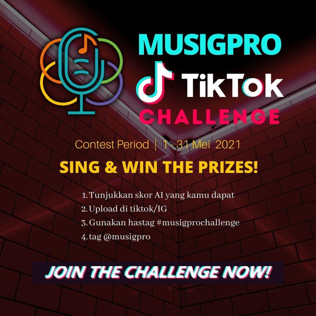 TikTok Challenge : Kompetisi Video Singkat TikTok dan Instagram dari MuSigPro