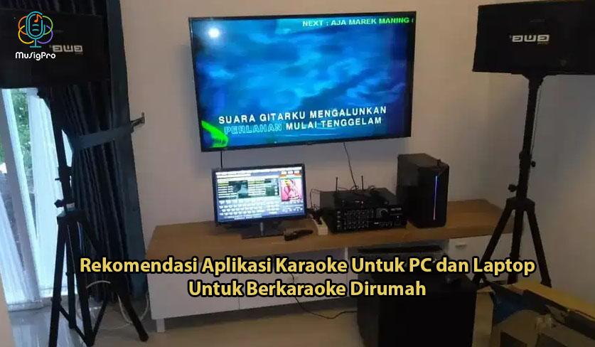 10+ Rekomendasi Karaoke Online PC dan Laptop