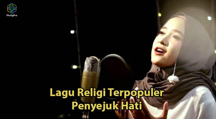 10 Lagu Islami/Religi Terpopuler Penyejuk Hati