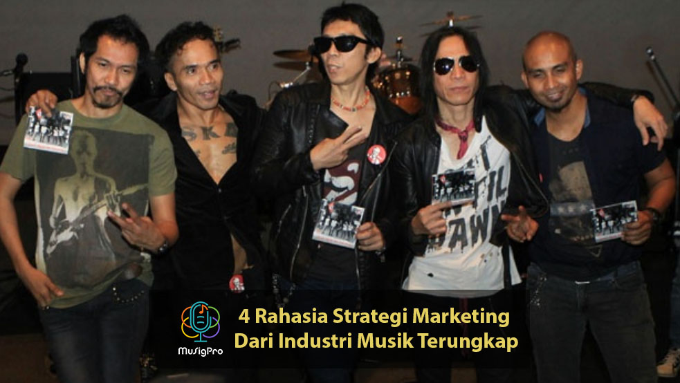 4 Rahasia Strategi Marketing Dari Industri Musik Terungkap