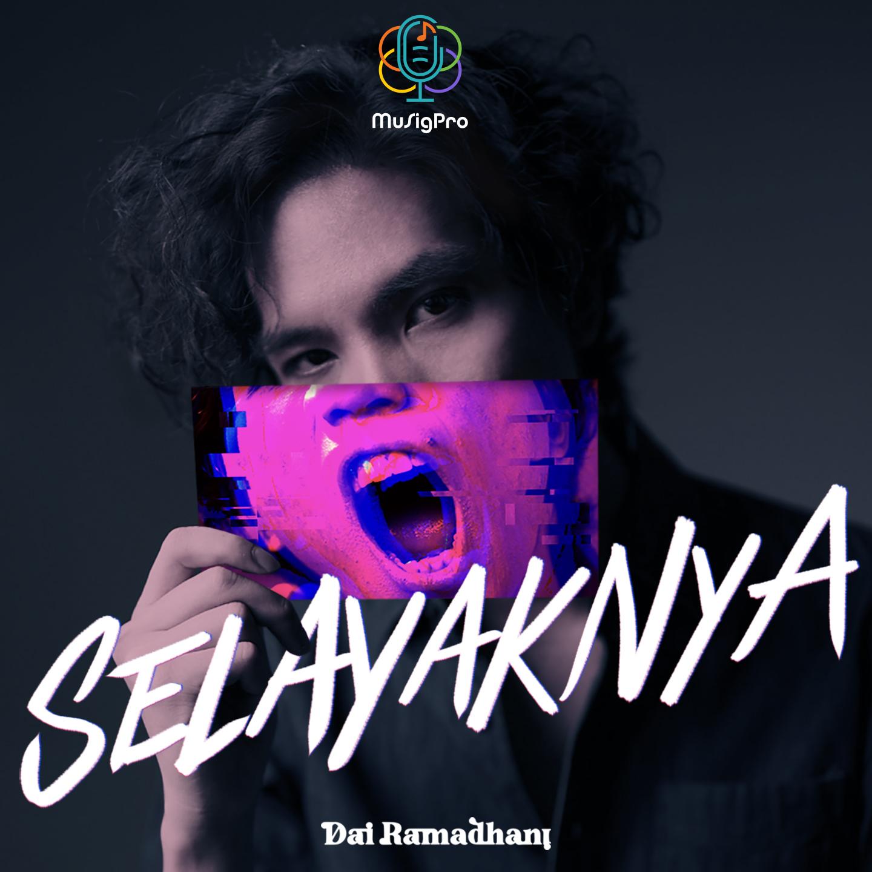 Vokalis 'Rebelsuns', Dai Ramadhani Rilis Single Solo Perdana Bertajuk Selayaknya, Berikut Lirik dan Lagunya