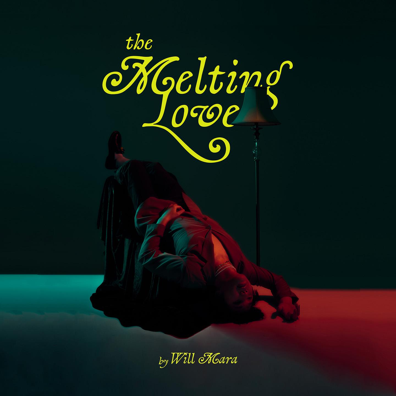 Will Mara Kembali Merilis Album Baru Berjudul The Melting Love